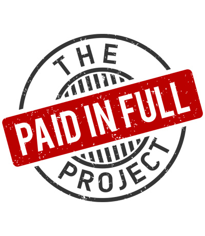 The Paid in Full Project